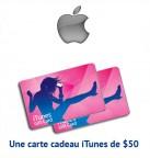 Concours gratuit : Spéciale Apple : Une carte cadeau iTunes de $50