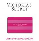 Concours gratuit : Spécial : Une carte cadeau d'une valeur de $100 chez Victoria Secret