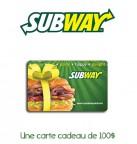 Concours gratuit : Spécial : Une carte cadeau d'une valeur de $100 aux Restaurants Subway