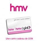 Concours gratuit : Spécial : Une carte cadeau d'une valeur de $100 chez HMV
